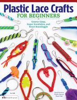 Plastic Lace Crafts for Beginners PDF