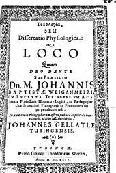 Topologia, s. diss. physiolog. de loco