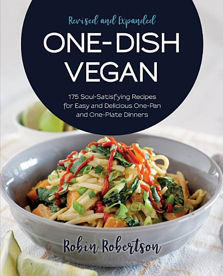 One Dish Vegan Revised and Expanded Edition PDF