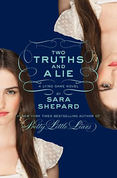 Download The Lying Game  3  Two Truths and a Lie Book