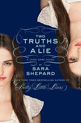The Lying Game  3  Two Truths and a Lie