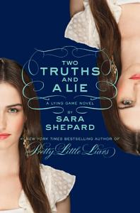 The Lying Game  3  Two Truths and a Lie Book