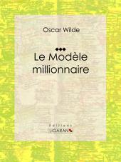 Le Modèle millionnaire: Nouvelle romantique