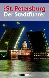 Über St. Petersburg: Der Stadtführer