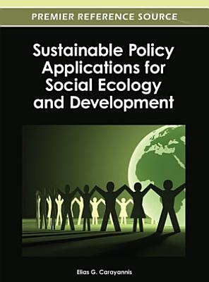 Sustainable Policy Applications for Social Ecology and Development