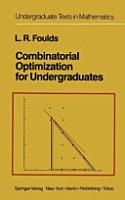 Combinatorial Optimization for Undergraduates PDF