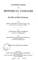 Contemplations on the historical passages of the Old and New Testaments  with intr  memoir by C  Wordsworth PDF
