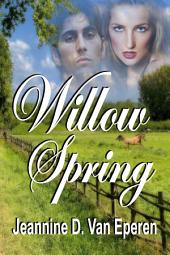Willow Spring
