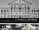Catskill Resorts