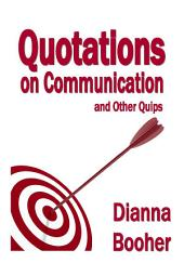 Quotations on Communication and Other Quips