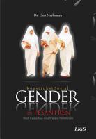 KONSTRUKSI SOSIAL GENDER DI PESANTREN   Studi Kuasa Kiai atas Wacana Perempuan PDF