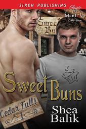 Sweet Buns [Cedar Falls 1]