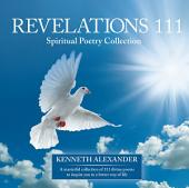 Revelations 111: Spiritual Poetry Collection