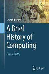 A Brief History of Computing: Edition 2