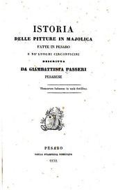 Istoria delle pitture in majolica fatte in Pesaro e ne' luoghi circonvicini