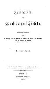 Zeitschrift für Rechtsgeschichte: Band 11