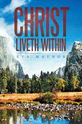 Christ Liveth Within