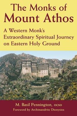 The Monks of Mount Athos PDF