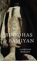 The Buddhas of Bamiyan PDF