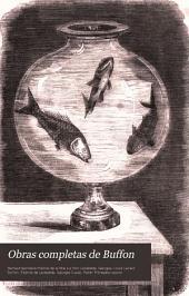 Obras completas de Buffon: con las clasificaciones comparadas de Cuvier y la continuación hasta el día de Lesson ; traducida al castellano de la última ed. francesa. Historia natural de los cetáceos y de los peces, Volumen 6;Volumen 32