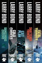 The Jerry Mitchell Series: Dangerous Ground, Cold Choices, Exit Plan, Shattered Trident, Fatal Thunder