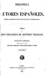 Obras de don Francisco de Quevedo Villegas: coleccion completa, corr., ordenada é ilustrada, Volumen 69