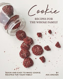 Cookie Recipes For The Whole Family Book PDF