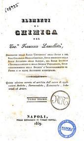 Elementi di chimica del cav.re Francesco Lancellotti: Volume 1