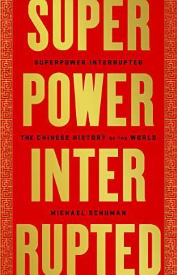 Superpower Interrupted