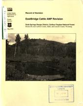 Caribou-Targhee National Forest (N.F.), EastBridge Cattle AMP Revision: Environmental Impact Statement