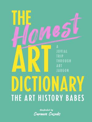 The Honest Art Dictionary PDF