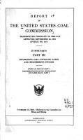 Report of the United States Coal Commission Transmitted Pursuant to the Act Approved September 22  1922  Public No  347  PDF