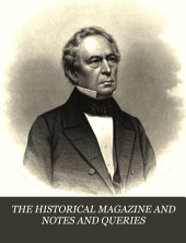 The Historical Magazine and Notes and Queries Concerning the Antiquities, History and Biography of America: Volume 9