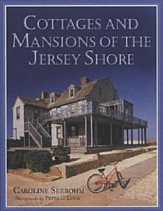 Cottages and Mansions of the Jersey Shore Book