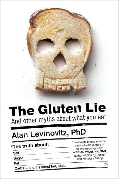 Download The Gluten Lie Book