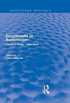 Encyclopedia of Romanticism  Routledge Revivals  PDF