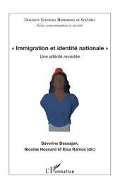 Immigration et identité nationale: Une altérité revisitée