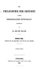 Die Philosophie der Griechen: t. Allgemeine Einleitung. Vorsokratische Philosophie
