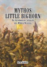 Mythos Little Bighorn PDF