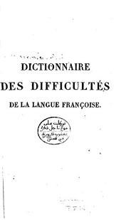 Dictionnaire raisonné des difficultés grammaticales et littéraires de la langue françoise