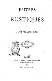 Épîtres rustiques par Joseph Autran