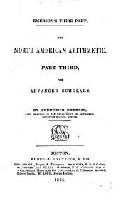 The North American Arithmetic: for advanced scholars. Part third