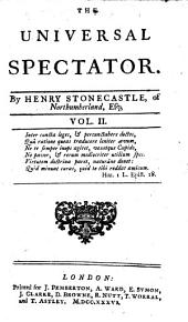 The Universal Spectator by Henry Stonecastle