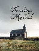 Then Sings My Soul Book