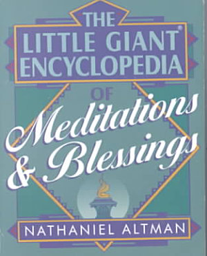 The Little Giant Encyclopedia of Meditations   Blessings