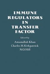 Immune Regulators In Transfer Factor