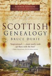 Scottish Genealogy (Fourth Edition): Edition 4