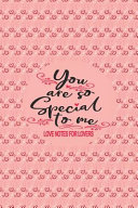 You Are So Special To Me Love Notes For Lovers