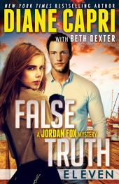 False Truth 11: A Jordan Fox Mystery