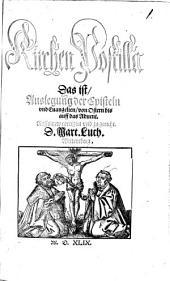 Kirchen-Postilla Das ist, Auslegung der Episteln und Evangelien, auff die Sontage und Fürnemesten feste durchs gantze jar: Auffs new corrigirt mit einem nützlichen Register, Band 3
